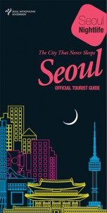 Shall We Enjoy the Nightlife of Seoul, a City Like Janus?