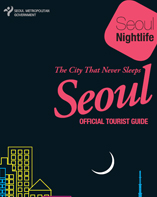 OFFICIAL TOURIST GUIDE - The City That Never Sleeps Seoul