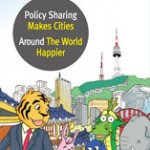 Policy Sharing Makes Cities Around The World Happier