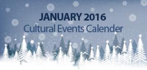 January 2016 Cultural Events Calendar