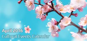 April 2016 Cultural Events Calendar