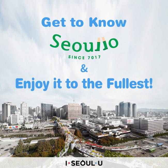 Get to Know Seoullo 7017 and Enjoy it to the Fullest!