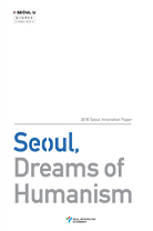 Seoul, Dreams of Humanism