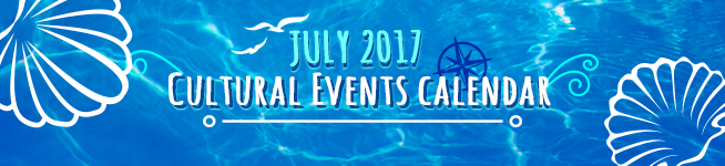 July 2017 Cultural Events