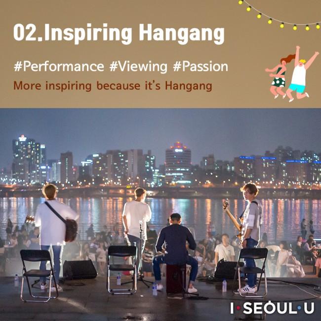02. Inspiring Hangang #Performance #Festival #Artist #Passion More inspiring because it's Hangang