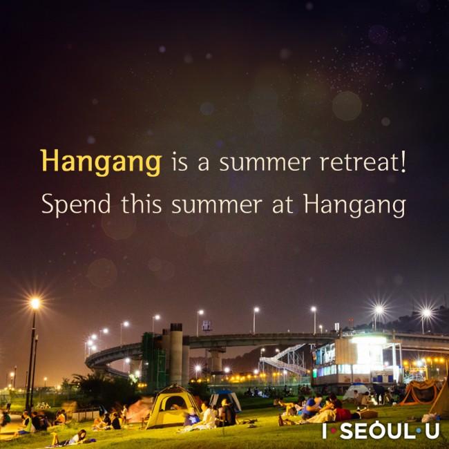Hangang River is a summer retreat! Spend this summer at Hangang