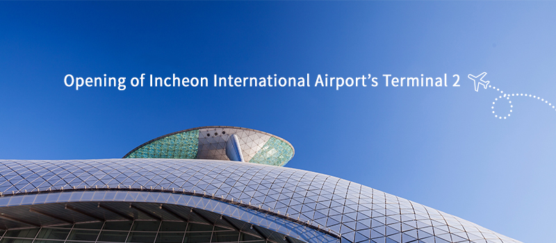 Opening of Incheon International Airport's Terminal 2