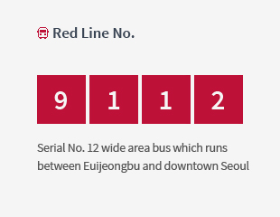 Red Line No. 9112 Serial No.12 wide area bus which runs between Euijeongbu and downtown Seoul
