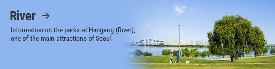 River → Information on the parks at Hangang (River), one of the main attractions of Seoul