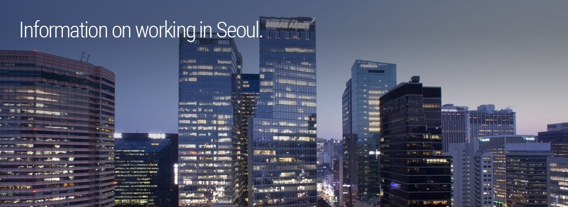 Information on working in Seoul.