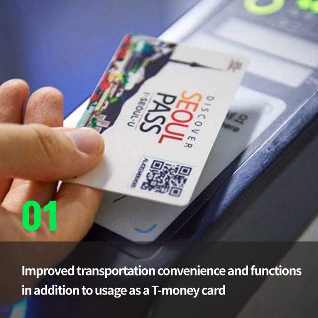 Improved transportation convenience and functions in addition to usage as a T-money card