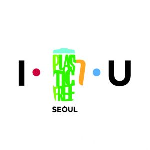 Seoul promotes 「Seoul Without Disposable Plastic」