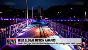 Seoul Metropolitan Government receives three global design awards
