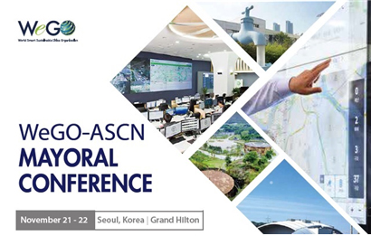 WeGO-ASCN MAYORAL CONFERENCE November 21-22 Seoul, Korea | Grand Hilton