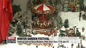 Seoul Botanic Park holds Winter Garden Festival