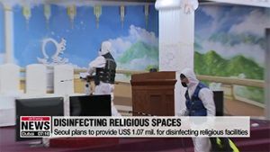 Seoul Metropolitan Government to provide US$ 1.07 mil. for disinfecting religious facilities