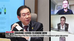 Seoul Mayor Park Won-soon shares COVID-19 experience with world