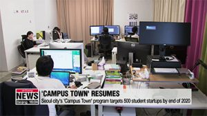 Seoul city's 'Campus Town' program targets 500 student startups by end of 2020