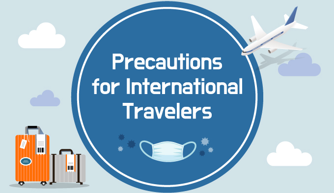 Precautions for International Travelers