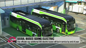 Seoul City government says additional 392 electric buses will be in service by end of year