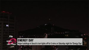 Major buildings in Seoul to turn lights off for 5 mins on Saturday night for 'Energy Day'
