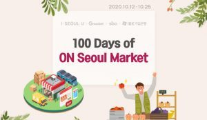 "Seoul Holds ""ON Seoul Market"" for 100 Days"