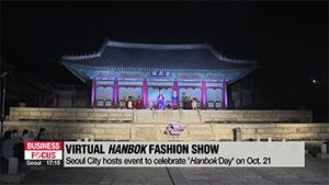 Seoul City hosts virtual fashion show to celebrate 'Hanbok Day'