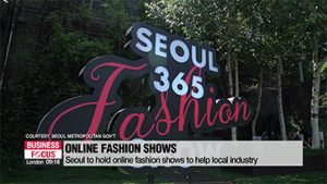 Seoul City to hold online fashion shows to help local industry