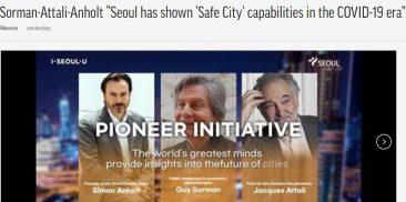 """Sorman, Attali, Anholt: """"Seoul Demonstrates Capability as a 'Safe City' in the COVID-19 Era"""""""
