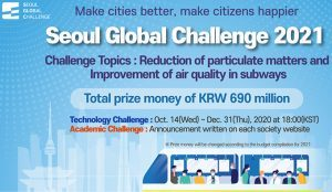 "Seoul to host ""Seoul Global Challenge 2021"" to seek for innovative solutions to improve air quality in Seoul subway"