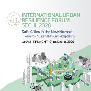 International Urban Resilience Forum Seoul 2020