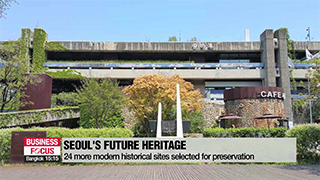 24 more historical sites selected as Seoul's Future Heritage