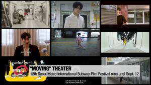 Short films shown on subway for Seoul Metro International Subway Film Festival