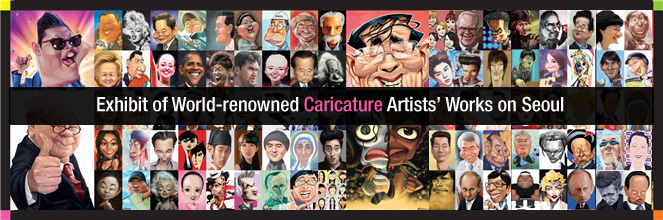 Exhibit of World-renowned Caricature Artists' Works on Seoul
