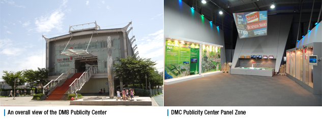 An overall view of the DMB Publicity Center, DMC Publicity Center Panel Zone