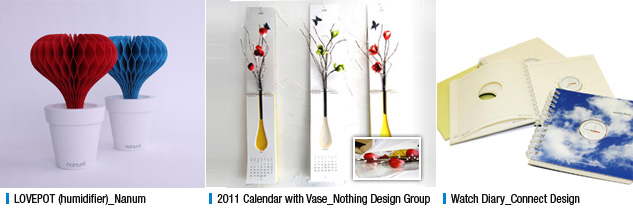 LOVEPOT (humidifier)_Nanum, 2011 Calendar with Vase_Nothing Design Group, Watch Diary_Connect Design