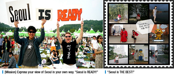"[Mission] Express your view of Seoul in your own way. ""Seoul is READY!"" , ""Seoul is THE BEST!"""