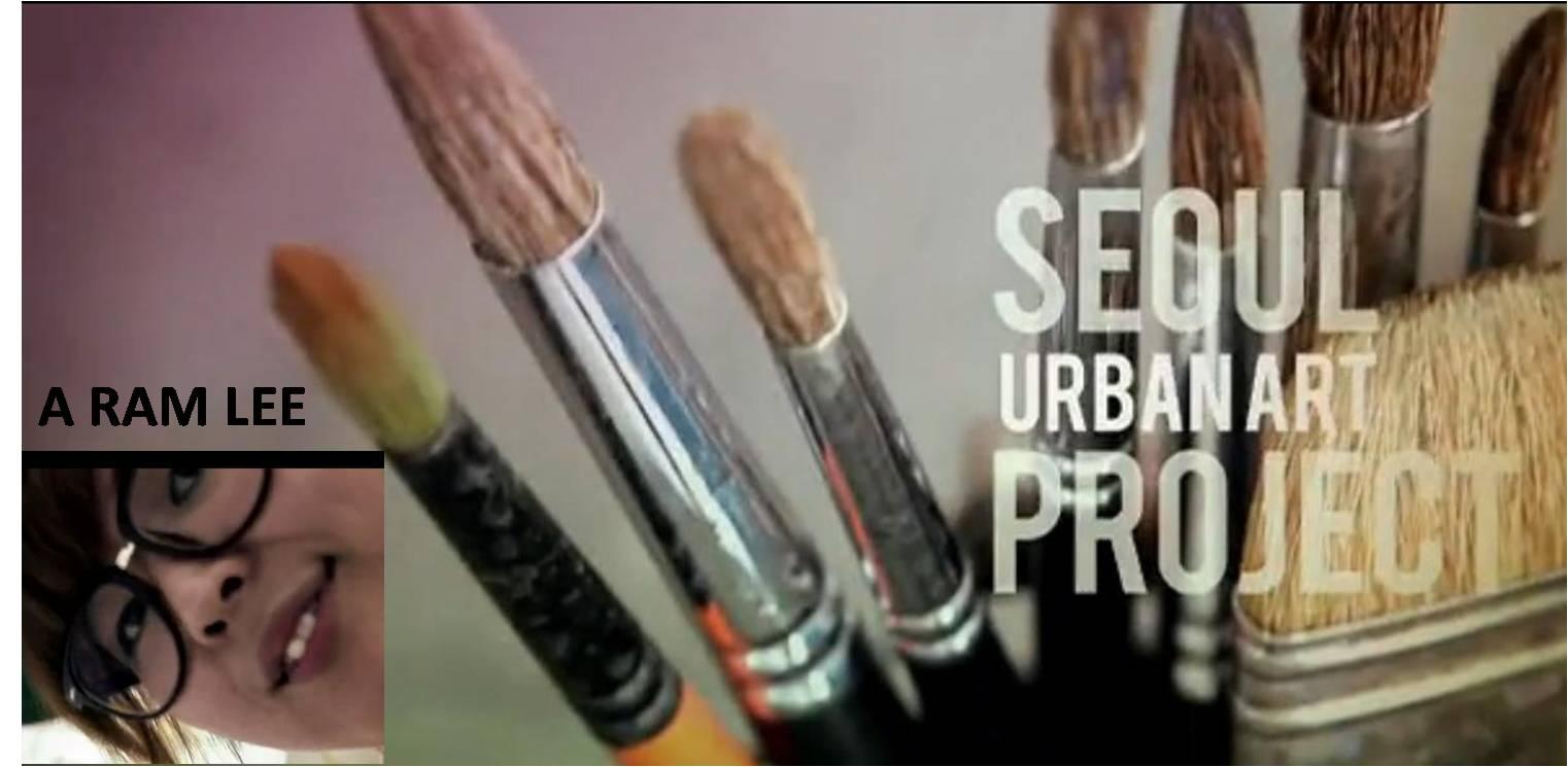 Seoul Urban Art Project ep3