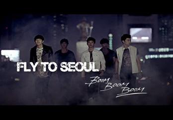 Fly to Seoul(Boom Boom Boom)